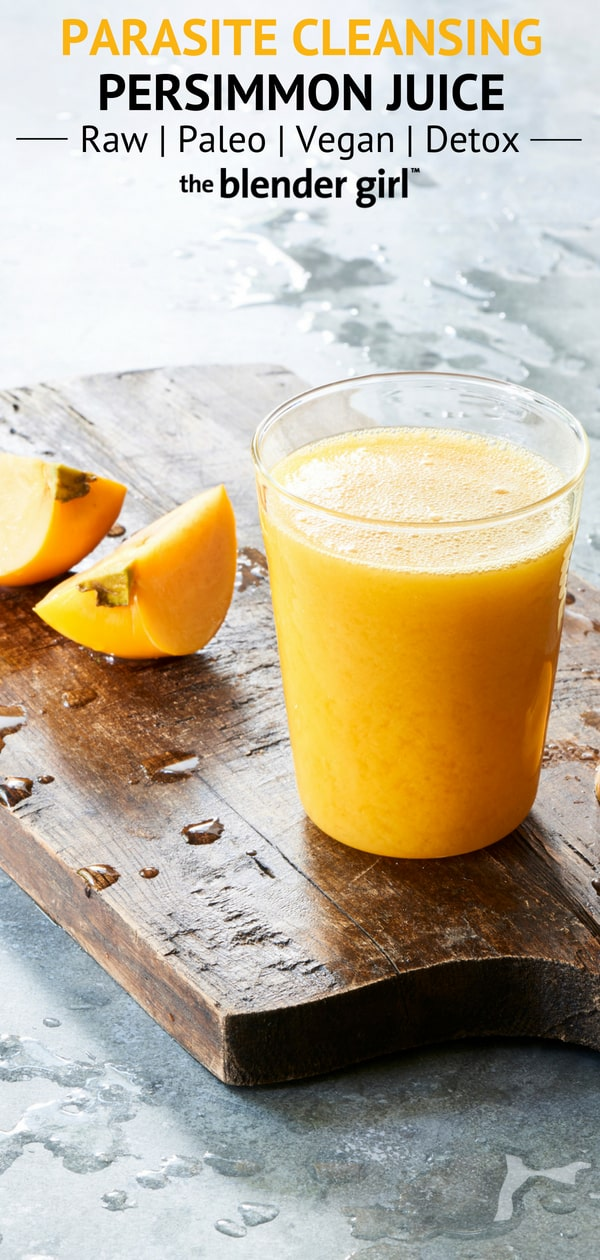 Parasite Cleanse Persimmon Juice - The